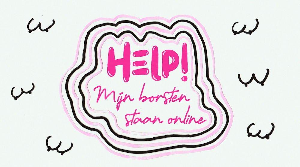 Help, mijn borsten staan online van Evi Hanssen dit najaar op VIER